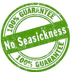No Seasickness Guarantee